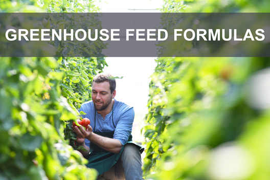 Greenhouse Feed Formulas