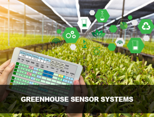 Greenhouse Sensor Systems for Real Time Monitoring and Control