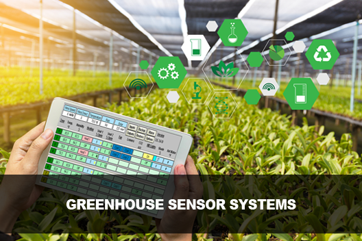 Greenhouse Sensor Systems