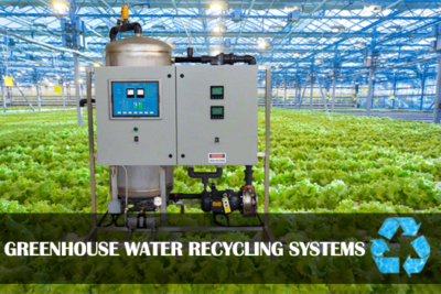 Greenhouse Water Recycling Systems
