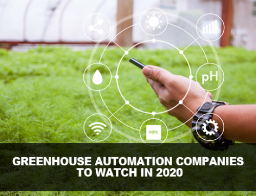 Greenhouse Automation Companies to Watch in 2020